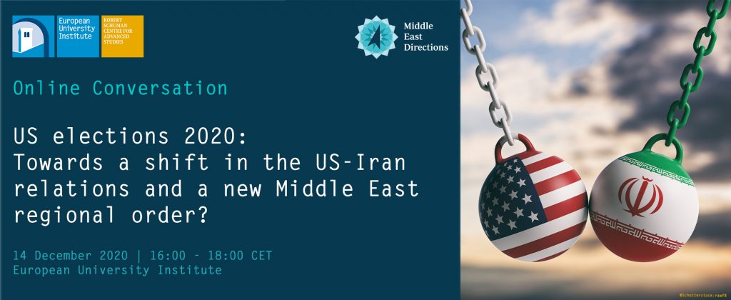MEDirections Conversation | US elections 2020: towards a shift in the US-Iran relations and a new Middle East regional order? @ Online on ZOOM