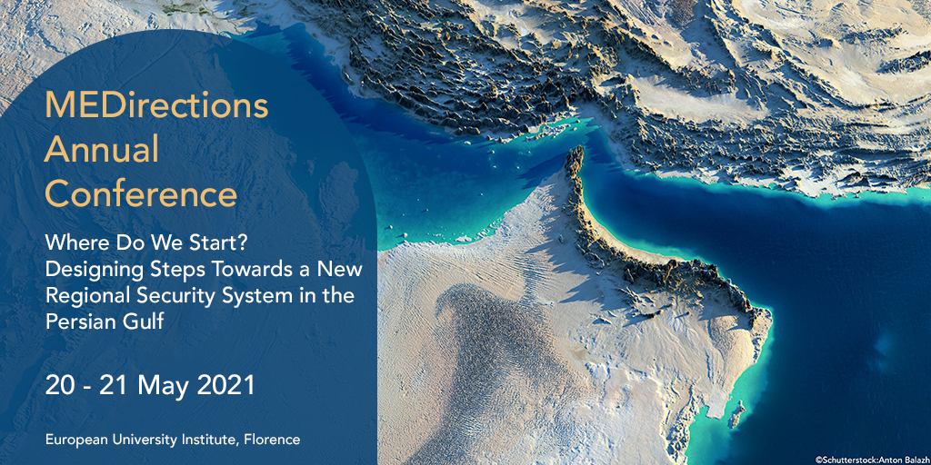 Annual Conference | Where Do We Start? Designing Steps Towards a Regional Security System in the Persian Gulf