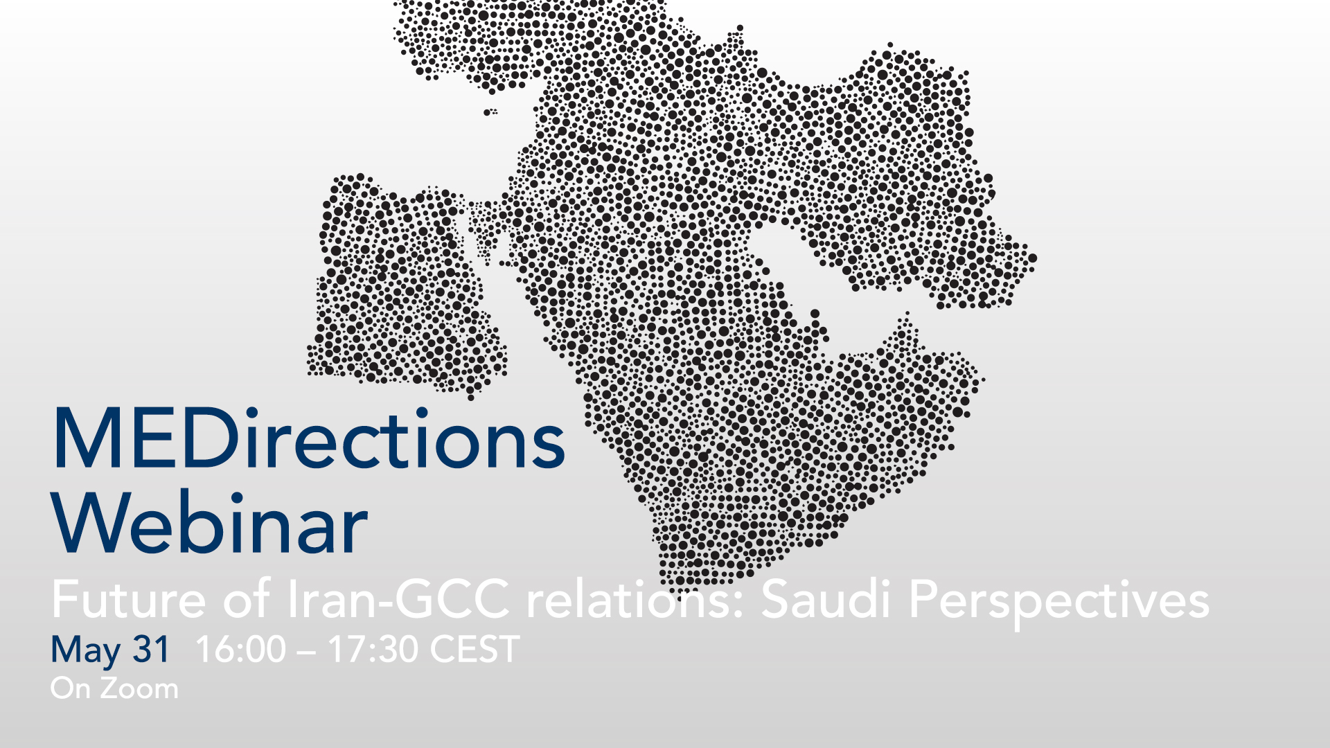 Webinar | The Future of Iran - Gulf Cooperation Countries Relations: Saudi Perspectives